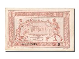 1 Franc Type Trésorerie Aux Armées - Treasury