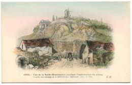 T/ 75 - Vue De La Butte Montmartre Pendant L'exploitation De Plâtre - France