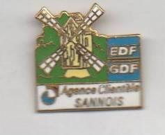 EDF GDF Agence De Sannois Avec Moulin En EGF  ( 1 Pin´s Est Ajouté En Cadeau à Partir Du Deuxiéme Lot Acheté ) - EDF GDF
