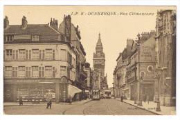 DUNKERQUE  RUE CLEMENCEAU - Dunkerque