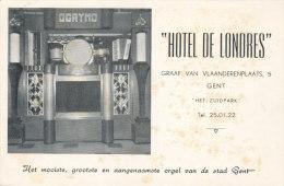 GENT / HOTEL DE LONDRES / GRAAF VAN VLAANDERENPLAATS  / ORGEL / ORGUE - Gent