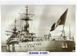 France 1930, JEANNE D'ARC ,  édit.ATLAS, 24cmsx15.5cms, Au Dos Renseignements  Divers (b5) - Bateaux