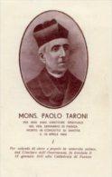 Santino Nuovo MONS. PAOLO TARONI - Ristampa Tipografica Da Santino Antico - PERFETTO F87 - Religion & Esotérisme