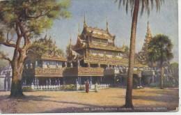 BURMAH - THE QUEEN'S GOLDEN KYOUNG, MANDALAY - Tucks Oilette - Myanmar (Burma)
