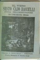 IL VERO SESTO CAJO BACCELLI, GUIDA DELL'AGRICOLTORE, 1944, ANNO BISESTILE, Pagg. 100 - Ex Libris