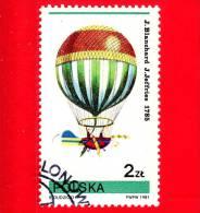 POLONIA - POLSKA - Usato - 1981 - Pallone Aerostatico - J. Blanchard, J. Jeffries, 1875 - 2 - 1944-.... Republiek