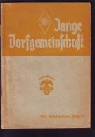 WW II : NS  Buch Reichsnährstand Blut Und Boden, Junge Dortgemeinschaft,Der Arbeitsabend Folge 3, - 1939-45