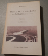 OSTIA NE LI MILLENNI Da Numa Pompilio A Cineland In 297 Sonetti Romaneschi E Note In Lingua - Libri, Riviste, Fumetti