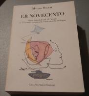ER NOVECENTO DI MAURO MILESI - STORIA MONDIALE DEL XX SECOLO IN 727 SONETTI ROMANESCHI - Livres, BD, Revues