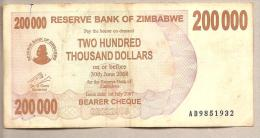 Zimbabwe - Banconota Circolata Da 200.000 Dollari - 2007 - Zimbabwe
