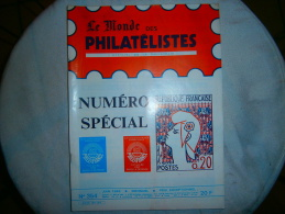 LE MONDE DES PHILATELISTES  NUMERO SPECLIAL N 354    06/ 1982 - French (from 1941)