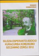 Esperanto DVD Silezia Esperanto-Asocio - Kuracurba Komunumnoo Szczawno Zdrój 2012 By Roman Dobrzynski - Documentaire