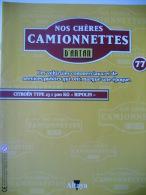 """Revue Nos Chères Camionnettes D'antan N° 77 - CITROEN TYPE 23 I 500 KG """"RIPOLIN"""" - Auto/Moto"""
