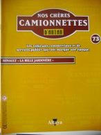 """REVUE NOS CHERES CAMIONNETTES D'ANTAN N° 73 - RENAULT """"LA BELLE JARDINIERE"""" - Auto/Moto"""