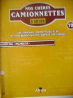 """REVUE NOS CHERES CAMIONNETTES D'ANTAN N° 72 - SAVIEM SG2 """"PALMOLIVE"""" - Auto/Moto"""