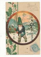 JOYEUX NOEL LUTIN BUCHERON CPA GAUFRE 1904 - Non Classificati