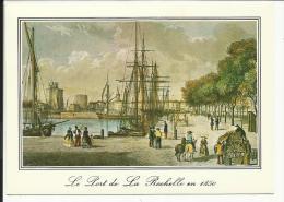 Le Port De LA ROCHELLE En 1850 - La Rochelle