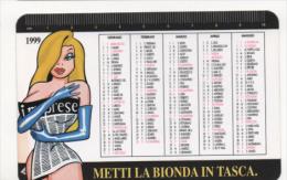 Alt439 Calendario Tascabile, Pocket Calendar, Calendrier De Poche, 1999 Metti La Bionda In Tasca, Imprese, Cartoon Manga - Formato Piccolo : 1991-00