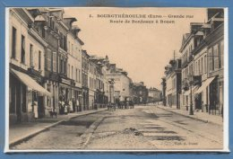 27 - BOURGTHEROULDE --  Grande Rue - Route De.... - Bourgtheroulde