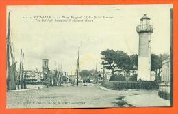 """Dpt  17  La Rochelle  """"  Le Phare Rouge Et L'eglise Saint Sauveur  """" - La Rochelle"""