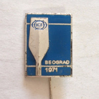 Badge / Pin (Rowing Kayak Canoe) - Yugoslavia Beograd (Belgrade) World Championship 1971 (Latinic) - Canoeing, Kayak