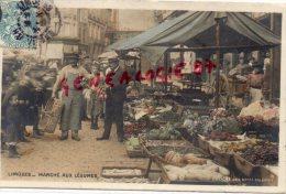 87 - LIMOGES - MARCHE AUX LEGUMES  EDITEUR DES NOUVELLES GALERIES  COLORISEE - Limoges