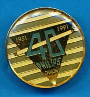 PIN´S 1951-1991 40 PHILIPS CHALON - Ciudades