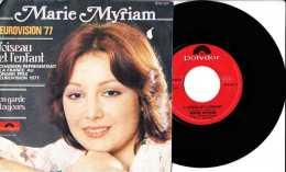 Années 1970 - 45 Tours 2 Titres - Eurovision 1977 - Marie Myriam - L´enfant Et L´oiseau - TBE - Vinyles