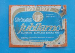 JUBILARNO PIVO ( Croatia - Old And Rare Beer Label ) * Beer Bière Cerveza Bier Birra Cerveja - Damaged , See Picture - Beer