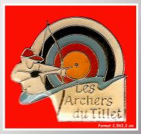 SUPER PIN´S TIR à L´ARC : Les ARCHERS Du TILLET (Sonnaz 73) - Bogenschiessen