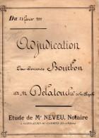 Acte, Adjudication Bourg VENDEL,1899, étude NEVEU à ST AUBIN DU CORMIER (35) Consorts BOURBON/DELATOUCHE - Manuscripten