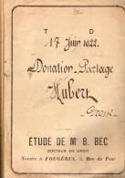 Acte De Donation Partage HUBERT, 1922, étude BEC De FOUGERES (35) Fermes JAVENE, Val D'IZE, Ille Et Vilaine - Manuscrits