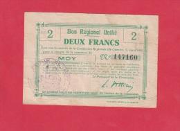 Billet Ancien - MOY ( Aisne ) - Bon Régional Unifié - 2 Francs - Cachet De Mairie - Noms De Notable Au Dos - Bonds & Basic Needs