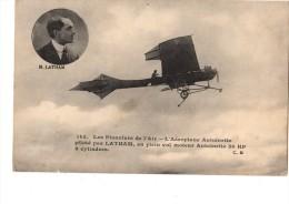 AVIATEUR--les Pionniers De L'air-l'aéroplane Antoinette Piloté Par LATHAN--voir 2 Scans - Aviadores