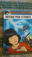 BD DE YOKO TSUNO MESSAGE POUR L'ETERNITE1978 - Livres, BD, Revues