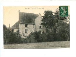 CP- SACHE (37) Chateau Du 15ème - Other Municipalities