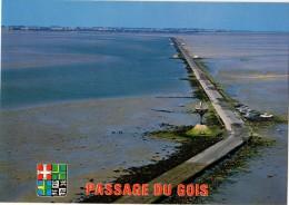 85---ILE DE NOIRMOUTIER--- Passage Du Grois---voir 2 Scans - Ile De Noirmoutier