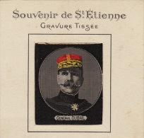 Jolie Ancienne GRAVURE TISSEE Du Général Dubail Souvenir De Saint étienne - Documents