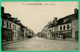 Arcis Sur Aube - Aube - Rue De Troyes - - Arcis Sur Aube