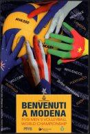 VOLLEYBALL - ITALIA 2010 - CAMPIONATI DEL MONDO DI PALLAVOLO MASCHILE - BENVENUTI A MODENA - CARD SENZA ERRORE - NUOVA - Volleyball