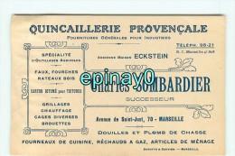 13 - MARSEILLE - CARTE DE VISITE PUBLICITAIRE - QUINCAILLERIE PROVENCALE Charles SOMBARDIER & ECKSTEIN Avenue Saint Just - Visiting Cards