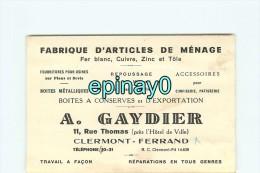 63 - CLERMONT FERRAND - CARTE DE VISITE PUBLICITAIRE - A. GAYDIER - 11 Rue Thomas - Fabrique Articles De Ménage - Visiting Cards