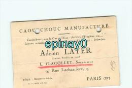 75011 - PARIS  - CARTE DE VISITE PUBLICITAIRE - Adrien LAYER & L. FLAGOLLET -  Rue Lacharriere - Caoutchouc Manufacturé - Visiting Cards
