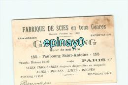 75011 - PARIS - CARTE DE VISITE PUBLICITAIRE - G. LELONG - 135 Faubourg Saint Antoine - Fabrique De Scies En Tous Genres - Visiting Cards