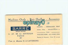 75011 - PARIS - CARTE DE VISITE PUBLICITAIRE - BARRE - 51 Av De La République - Machines Outils - Mécaniciens - Visiting Cards