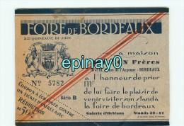 33 - BORDEAUX - CARTE DE VISITE PUBLICITAIRE - TICKET D´ENTREE FOIRE - DORIZON 18 Cours De L´Argonne - Visiting Cards