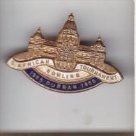 SOUTH AFRICA BOWLING TOURNAMENT 1955 DURBAN Lapel Badge : Cast Metal & Enamel: Maker - METAL ART PRETORIA - Bowls - Pétanque