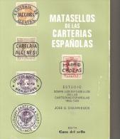 Estudio Sobre Los Matasellos De Las Carterias Españolas 1855-1922 - Handbooks