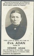 Eva Adan ,née à St-Vaast En 1863 Et Décédée à Péronnes-lez-Binche En 1926 - Binche