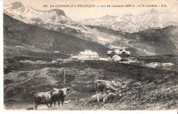 Col Du Lautaret Et Le Galibier-De Grenoble à Briançon-1924-Vaches Dans Les Alpages-Pub. Hôtel Des Glaciers (voir Scan)- - Briancon